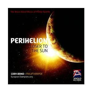 ペリヘリオン−クロ―ザー・トゥー・ザ・サン:フィリップ・スパーク ブラスバンド作品集 | コーリー・バンド  ( CD )