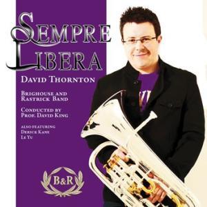 センプレ・リベラ | デイヴィッド・ソーントン (ユーフォニアム) with ブリッグハウス&ラストリック・バンド  ( CD )|msjp