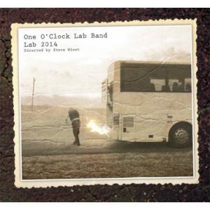 LAB 2014 | University of North Texas One O'Clock Lab Band  ( ビッグバンド | CD )
