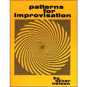 インプロヴィゼーションのためのパターン (ト音版) | Oliver Nelson ( | 書籍)|msjp
