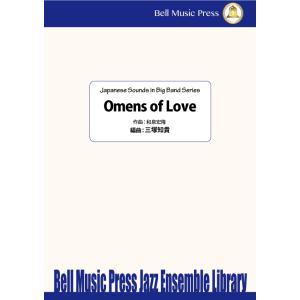 試聴可   Omens of Love   和泉宏隆 / arr.  三塚知貴  ( ビッグバンド   楽譜 ) msjp