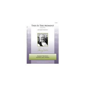 取寄 | 試聴可 | This Is The Moment (Young Edition) | サミー・ネスティコ  ( ビッグバンド | 楽譜 )|msjp