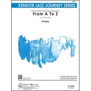 取寄 | 試聴可 | From A to Z | Kris Berg  ( ビッグバンド | 楽譜 )|msjp