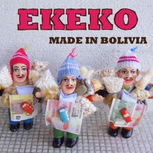 人気沸騰中!エケコ人形が、本場ボリビアからやってきた!!  エケコ人形とは、ボリビアのアンデス高地の...