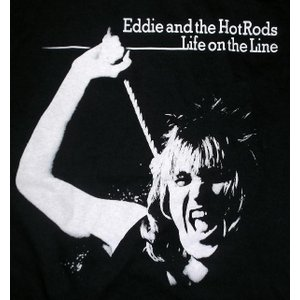 EDDIE & THE HOTRODS, LIFE ON THE LINE MENS TEE...