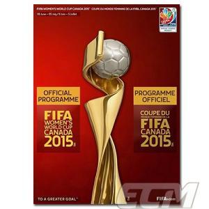 【SALE30%OFF】【国内未発売】FIFA 女子ワールドカップ 2015 オフィシャルプログラム【FIFA公式ライセンス/サッカー/なでしこジャパン/World Cup/日本代表】★ネ mundial