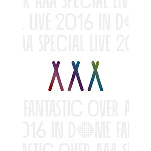 AAA Special Live 2016 in Dome -FANTASTIC OVER-(初回生産限定盤)(スマプラ対応) [Blu-ray] 新品未開封 送料無料|murofushikenbu