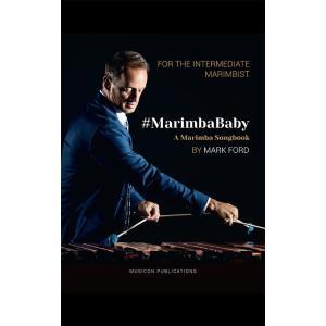 #MarimbaBaby (マリンバソロ曲集)マーク・フォード|music-dshop