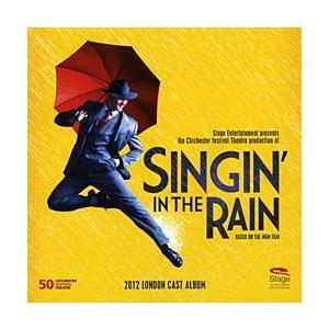 雨に唄えば 2012年 ロンドン・キャスト (輸入CD)