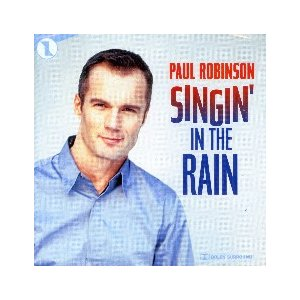 ポール・ロビンソン 「雨に唄えば」 (輸入CD)