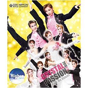 CRYSTAL Passion 2016 〜情熱の結晶〜 OSK日本歌劇団 (Blu-ray)|musical-shop