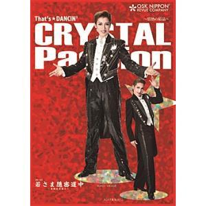 CRYSTAL Passion 〜情熱の結晶〜 OSK日本歌劇団 (DVD)|musical-shop