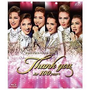 タカラヅカスペシャル2014 -Thank you for 100 years- (Blu-ray)