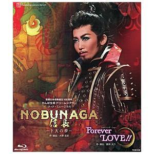 NOBUNAGA<信長> -下天の夢-/Forever LOVE!! (Blu-ray) musical-shop