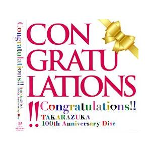 Congratulations!! -TAKARAZUKA 100th Anniversary Disc- (CD)