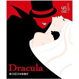 Dracula OSK日本歌劇団 (Blu-ray)|musical-shop