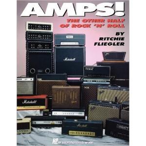 洋書『AMPS! THE OTHER HALF OF ROCK'N'ROLL / Ritchie Fliegler』Hal Leonard Publishing|musicplant