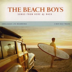 ビーチボーイズ The Beach Boys - Songs from Here & Back: Exclusive Edition (CD)|musique69