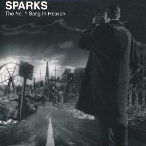 スパークス Sparks - The No. 1 Song in Heaven (CD)|musique69