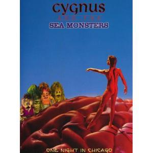 シグナス&シーモンスターズ Cygnus and the Sea Monsters - One Night in Chicago (DVD)|musique69