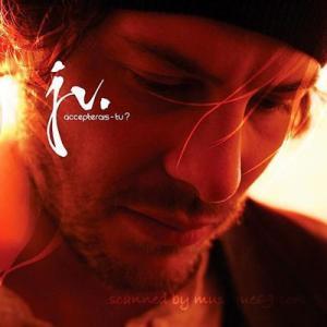 ジャックヴィルヌーヴ Jacques Villeneuve - Accepterais-tu? (CD)|musique69