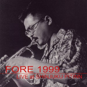 FORE - Fore 1999 Live at Shinjuku Pitinn (CD)|musique69