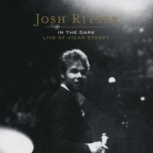 ジョシュリッター Josh Ritter - In the Dark: Live at Vicar Street (CD)|musique69