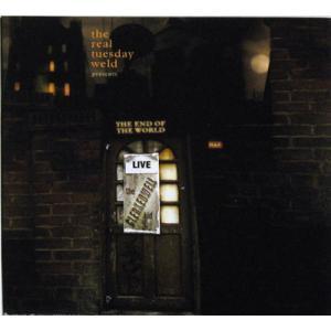 リアルチューズディヴェルド Real Tuesday Weld - The End of the World (CD)|musique69