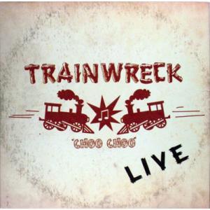 トレインレック Trainwreck - Live (CD)|musique69