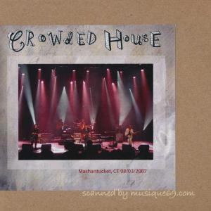 クラウデッドハウス Crowded House - Mashantucket, Ct 8/3/2007 (CD)|musique69