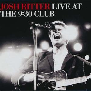 ジョシュリッター Josh Ritter - Live at the 9:30 Club (CD)|musique69