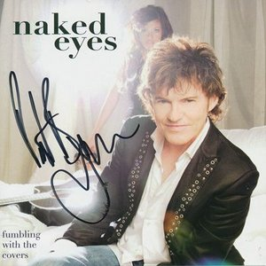 ネイキッドアイズ Naked Eyes - Fumbling with the Covers: Exclusive Autographed Edition (CD)|musique69