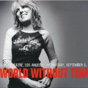 ルシンダウィリアムズ Lucinda Williams - World Without Tears: El Rey Los Angeles, Ca 09/05/2007 (CD)|musique69