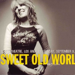 ルシンダウィリアムズ Lucinda Williams - Sweet Old World: El Rey Los Angeles, Ca 09/09/2007 (CD)|musique69