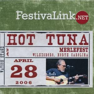 ホットツナ Hot Tuna - At MerleFest 4/28/2006 (CD)|musique69