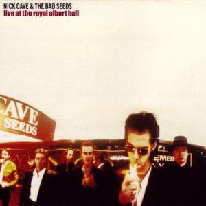 ニックケイヴ Nick Cave and the Bad Seeds - Live at the Royal Albert Hall (CD)|musique69