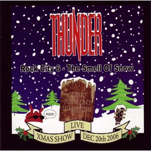 サンダー Thunder - Rock City 6: The Smell of Snow (CD)|musique69
