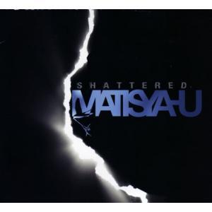 マティスヤフ Matisyahu - Shattered Ep (CD)|musique69