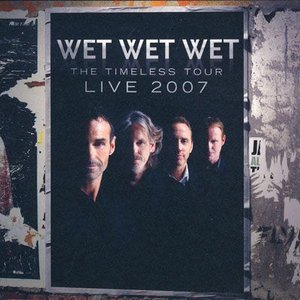 ウェットウェットウェット Wet Wet Wet - Live 2007 The Timeless Tour: Sheffield, England 06/12/2007 (CD)|musique69