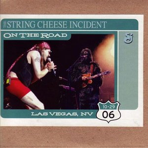 ストリングチーズインシデント String Cheese Incident - On the Road: Las Vegas, Nv 10/29/2006 (CD)|musique69