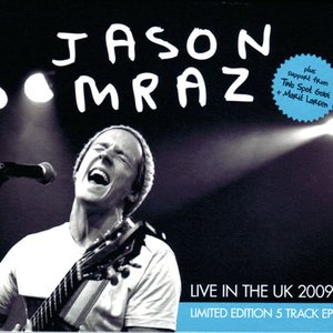 ジェイソンムラーズ Jason Mraz - Live in the UK 2009: Limited Edition 5 Track Ep (CD)|musique69