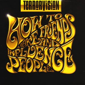 テラーヴィジョン Terrorvision - How to Make Friends and Influence People - Live: Manchester, England 09/04/2009 (CD)|musique69