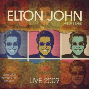 エルトンジョン Elton John and His Band - Live 2009: Thomond Park, Limerick 06/06/2009 (CD)|musique69