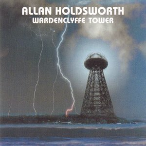 アランホールズワース Allan Holdsworth - Wardenclyffe Tower: Special Limited Edition (CD)|musique69