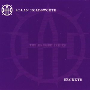 アランホールズワース Allan Holdsworth - Secrets: The Reissue Series (CD)|musique69