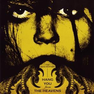 ホワイトストライプス White Stripes (Dead Weather) - Hang You from the Heavens/ Are 'Friends' Electric? (vinyl)|musique69