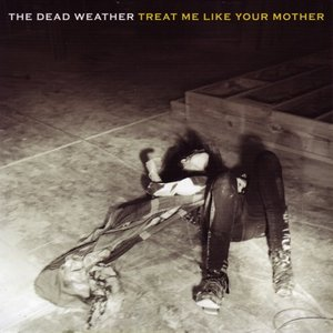 ホワイトストライプス White Stripes (Dead Weather) - Treat Me Like Your Mother/ You Just Can't Win (vinyl)|musique69