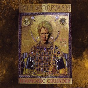 ライルワークマン Lyle Workman - Harmonic Crusader (CD) musique69