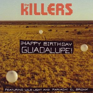 キラーズ Killers - Happy Birthday Guadalupe (CD)|musique69