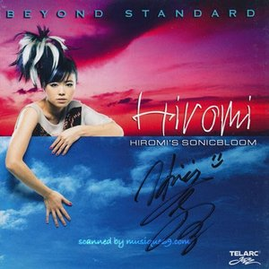 上原ひろみ (Hiromi's Sonicbloom) - Beyond Standard: Exclusive Autographed Edition (CD)|musique69
